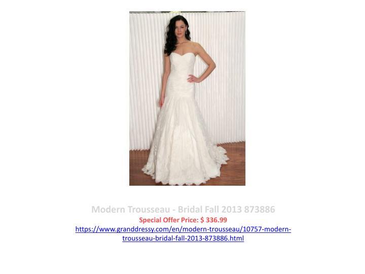 Modern Trousseau - Bridal Fall 2013 873886