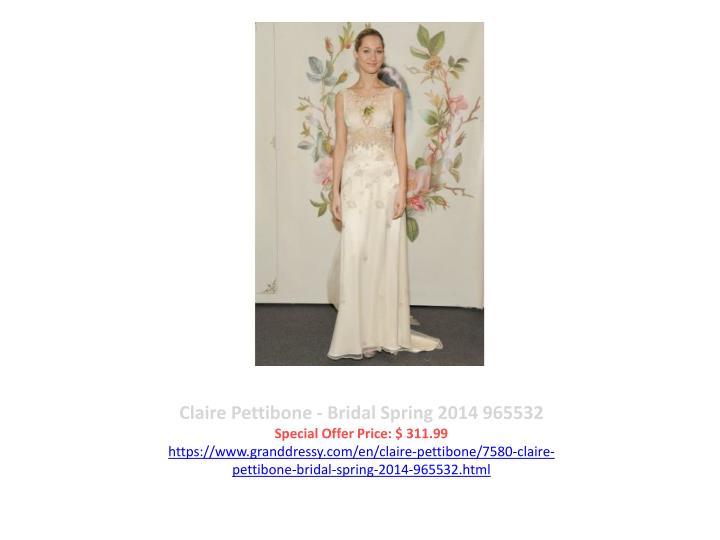 Claire Pettibone - Bridal Spring 2014 965532
