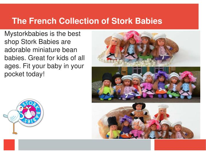 The French Collection of Stork Babies