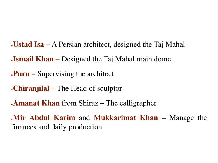 WHO DESIGNED TAJ MAHAL?