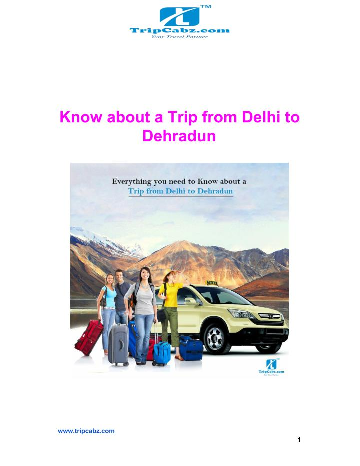 Know about a Trip from Delhi to