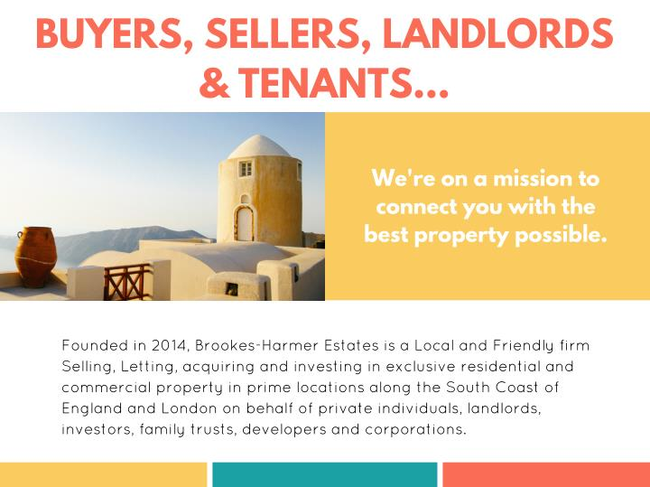 BUYERS, SELLERS, LANDLORDS