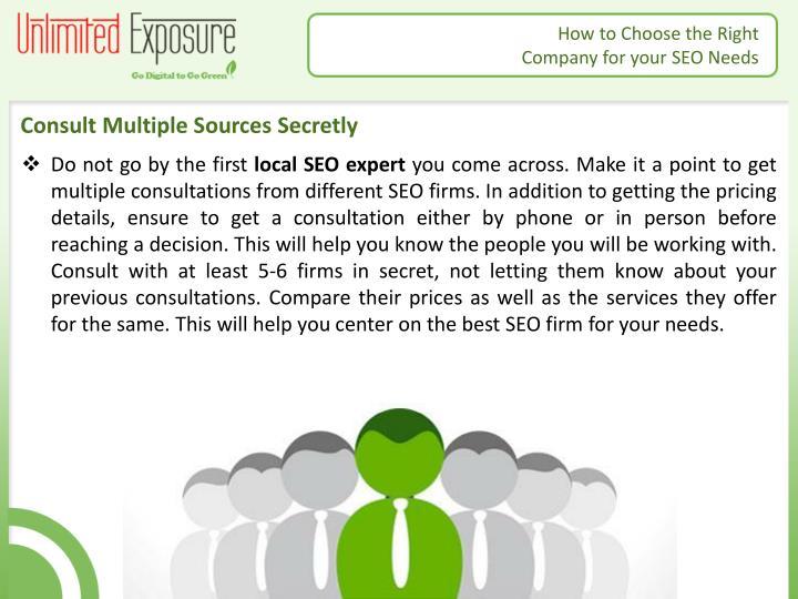 Consult Multiple Sources Secretly