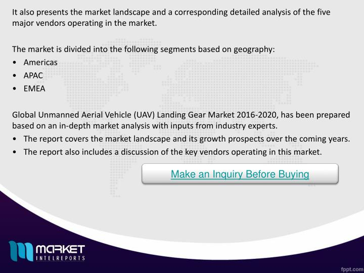 It also presents the market landscape and a corresponding detailed analysis of the five major vendors operating in the market.