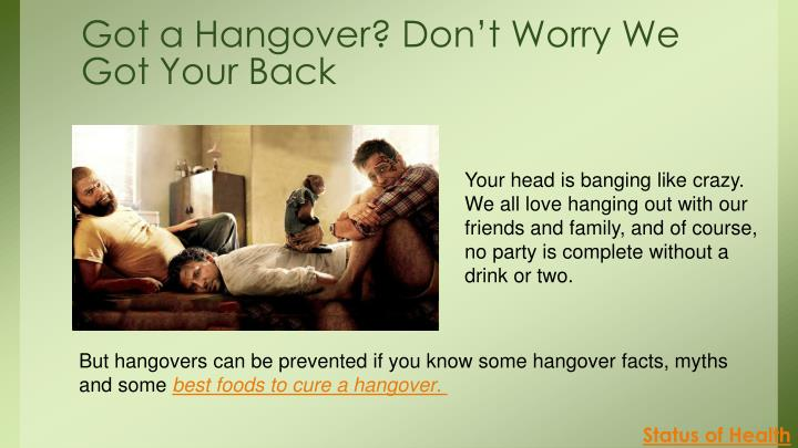 Got a Hangover? Don't Worry We Got Your Back