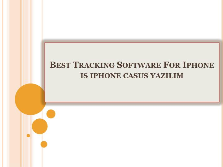Best tracking software for iphone is iphone casus yaz l m