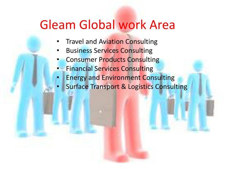 Gleam Global work Area