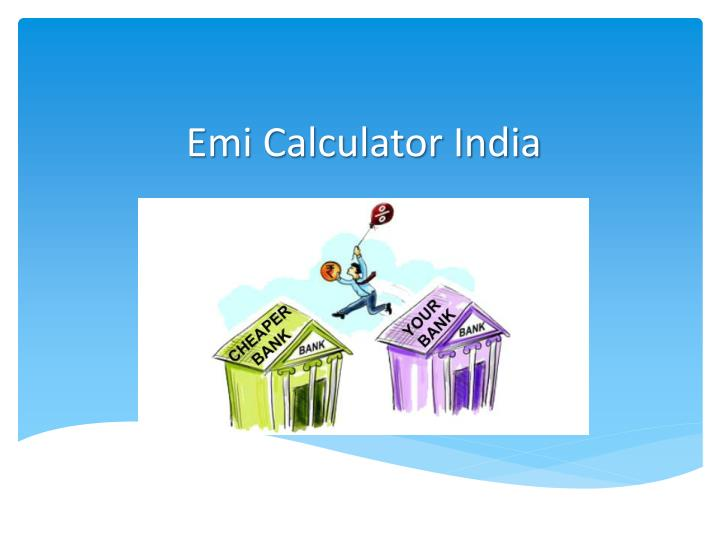 Emi Calculator India