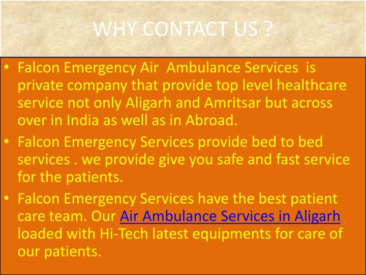WHY CONTACT US ?