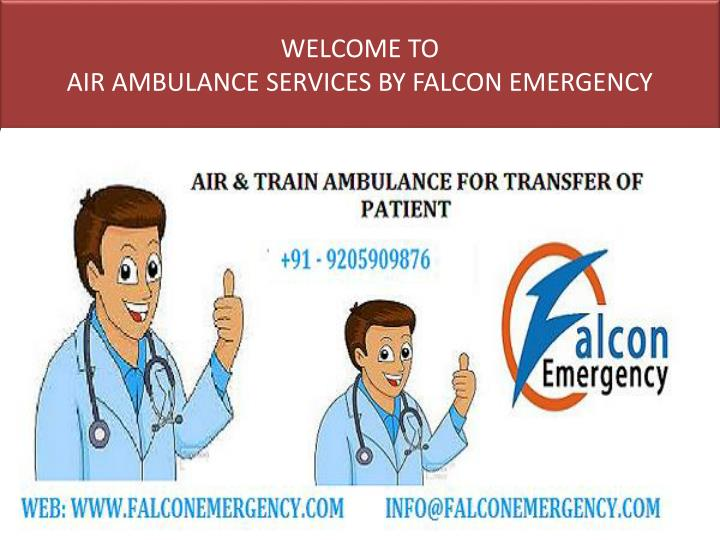Welcome to air ambulance services by falcon emergency