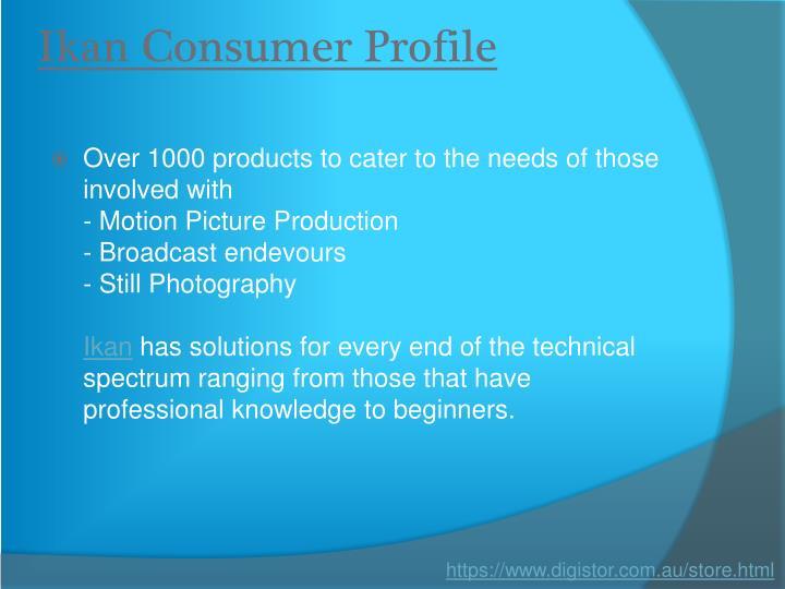 Ikan Consumer Profile