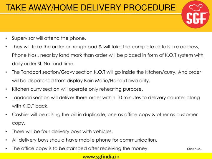 TAKE AWAY/HOME DELIVERY PROCEDURE
