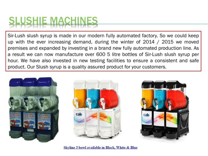 Slushie machines