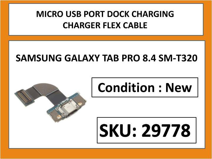 MICRO USB PORT DOCK CHARGING