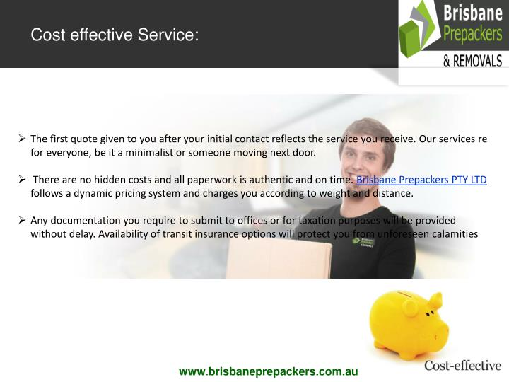 Cost effective Service: