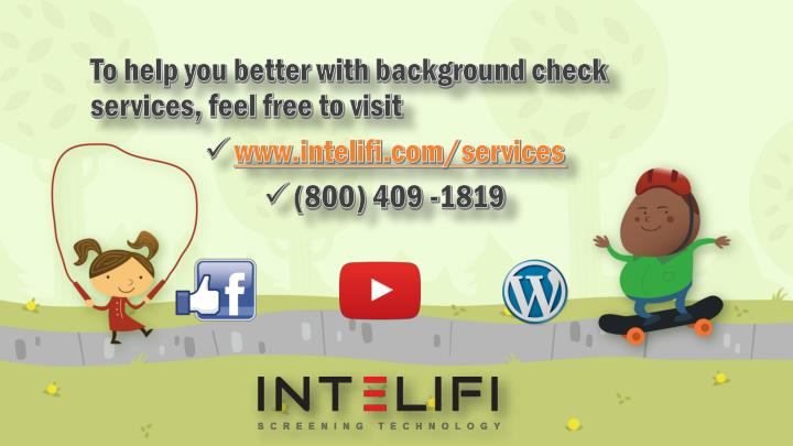 To help you better with background check services, feel free to visit