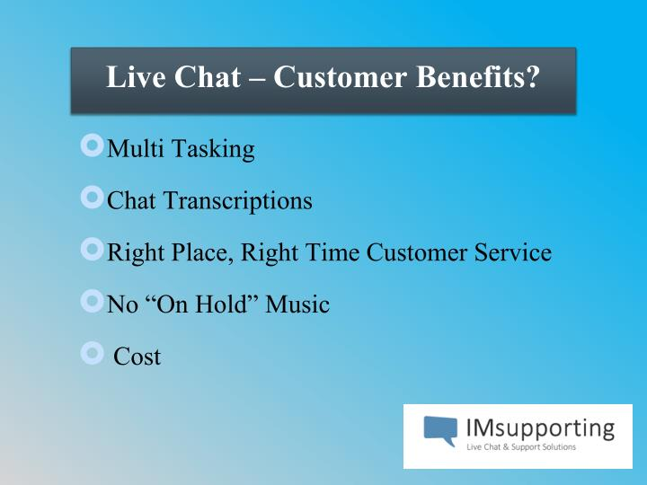 Live Chat – Customer Benefits