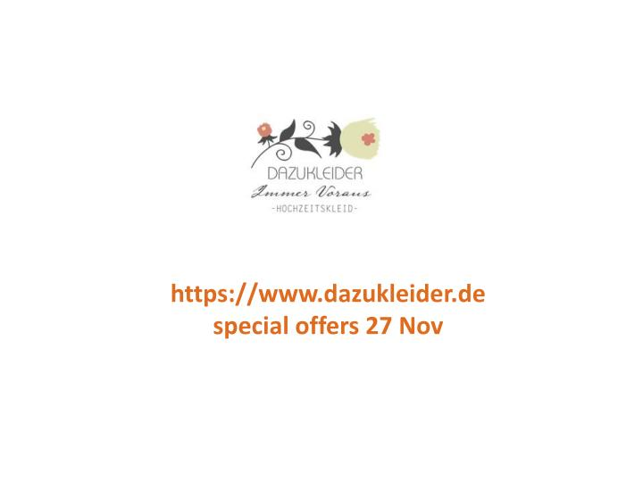 Https://www.dazukleider.despecial offers 27 Nov