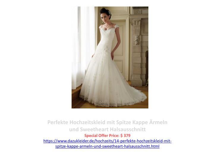 Perfekte Hochzeitskleid mit Spitze Kappe Ärmeln und Sweetheart Halsausschnitt