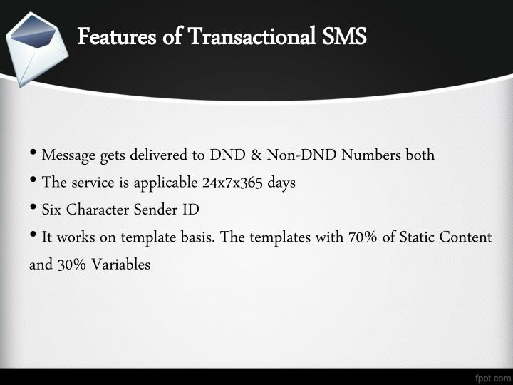 Features of Transactional SMS