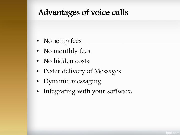 Advantages of voice calls