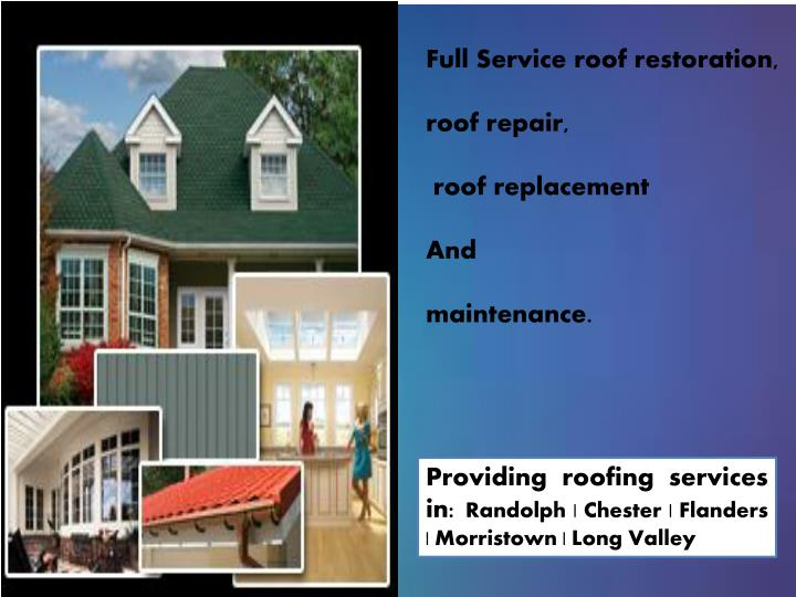 Full Service roof restoration,