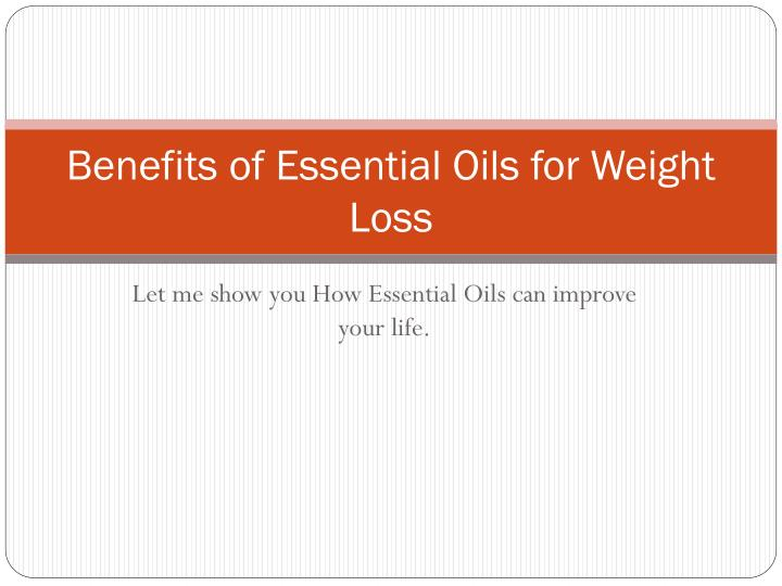 Benefits of essential o ils for weight loss