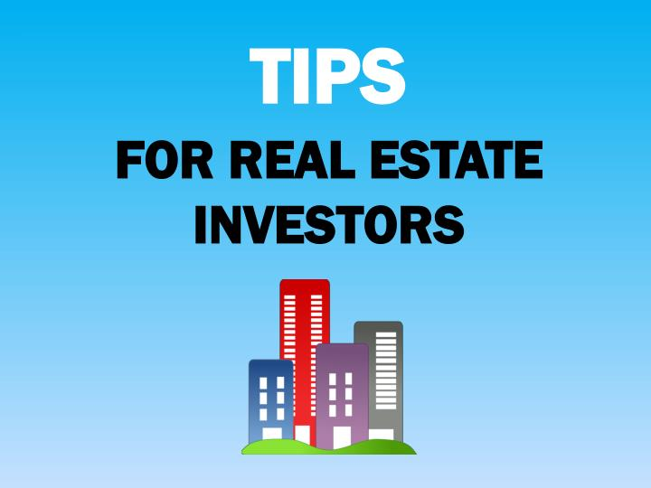 FOR REAL ESTATE INVESTORS