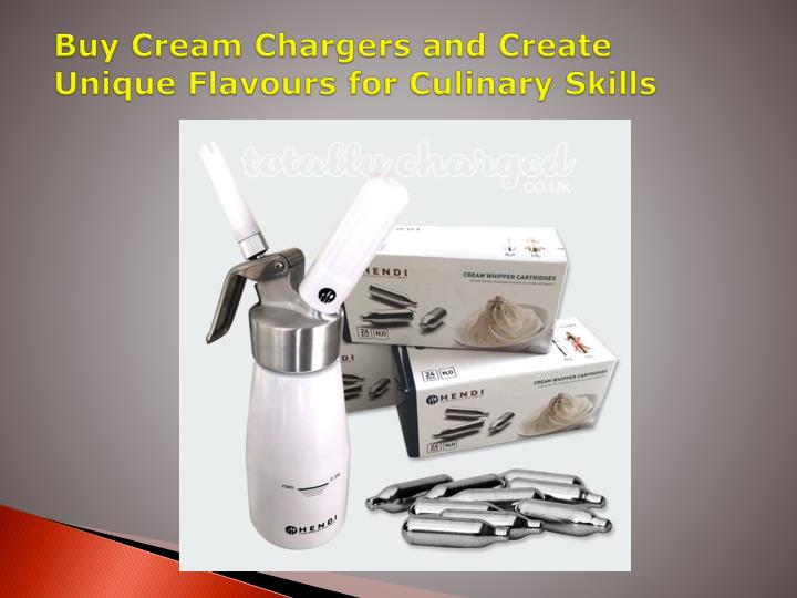 Buy cream chargers and create unique flavours for culinary skills