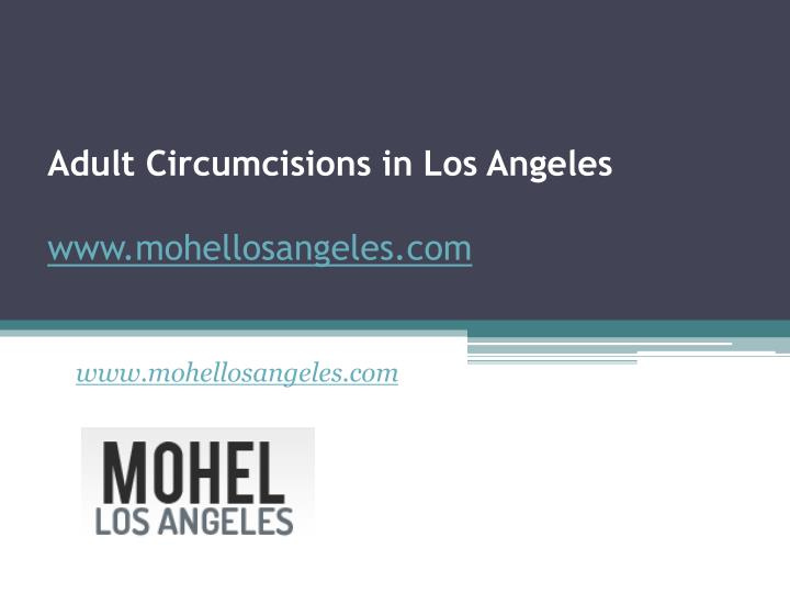 Adult Circumcisions in Los Angeles