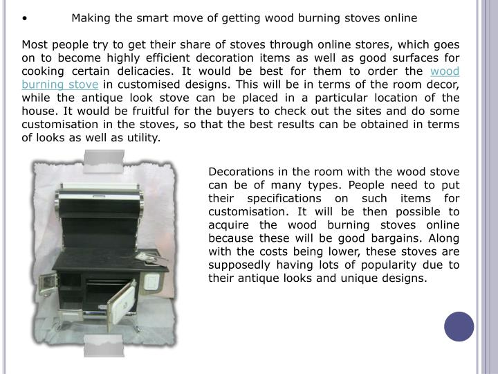 •Making the smart move of getting wood burning stoves online