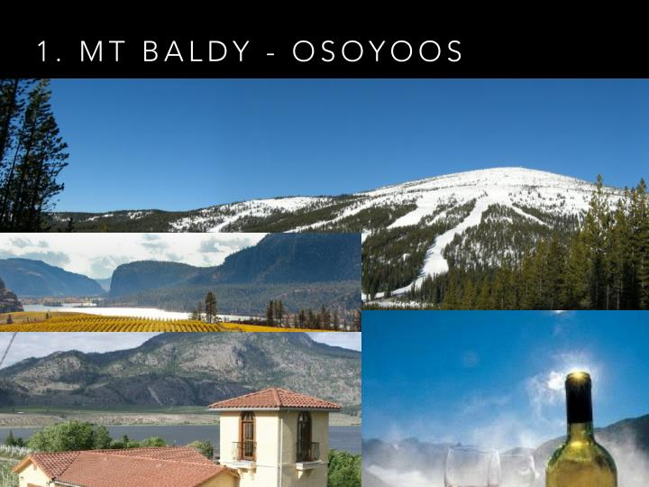 1. MT BALDY - OSOYOOS