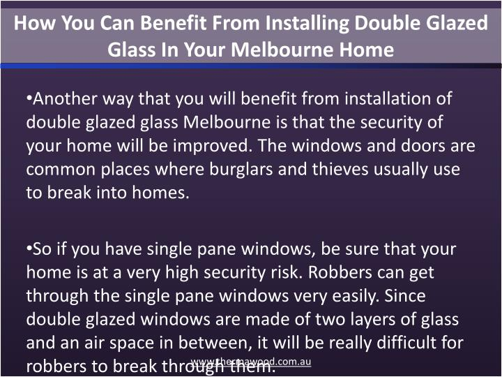 How You Can Benefit From Installing Double Glazed Glass In Your Melbourne Home
