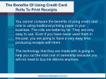 the benefits of using credit card rolls to print receipts5