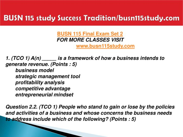 BUSN 115 study Success Tradition/busn115study.com