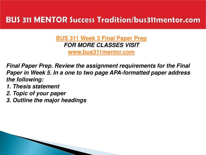 BUS 311 MENTOR Success Tradition/bus311mentor.com
