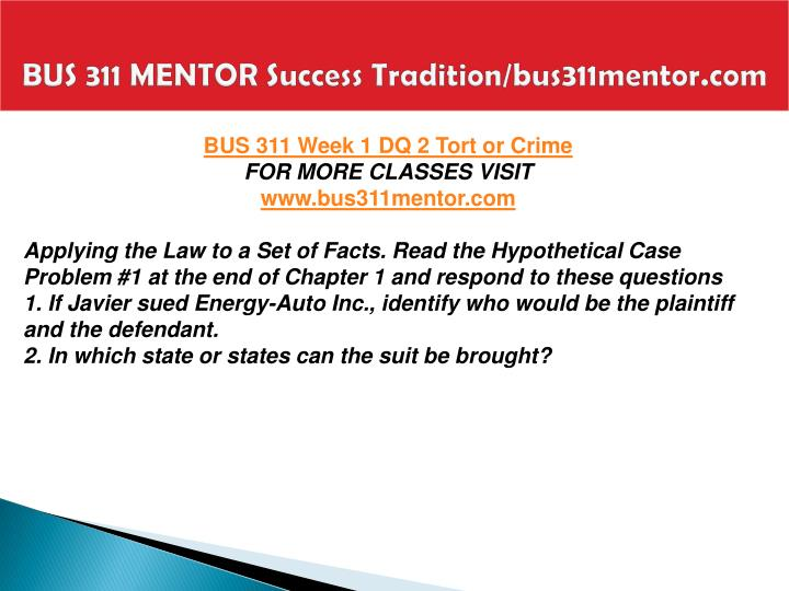 BUS 311 MENTOR Success Tradition/bus311mentor.com