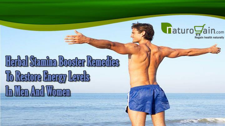 Herbal stamina booster remedies to restore energy levels in men and women