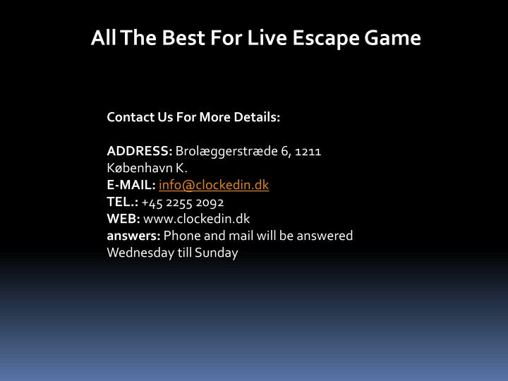All The Best For Live Escape Game