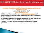 bshs 442 tutor future starts here bshs442tutor com7