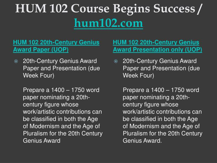 Hum 102 course begins success hum102 com1