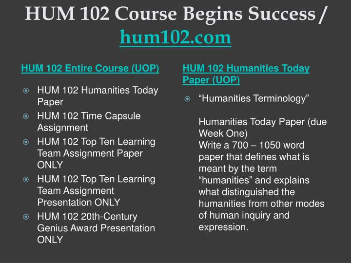 Hum 102 course begins success hum102 com2