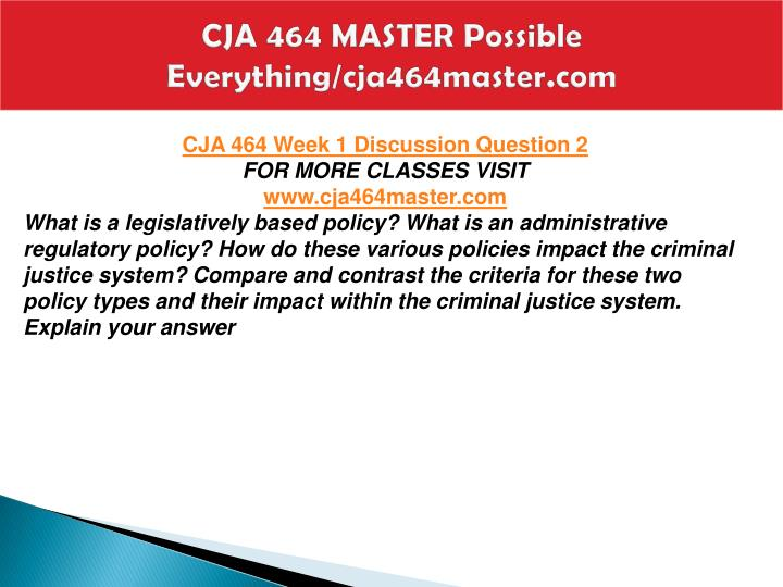 CJA 464 MASTER Possible Everything/cja464master.com