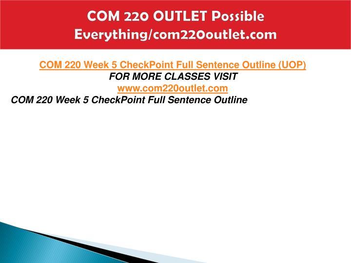 COM 220 OUTLET Possible Everything/com220outlet.com