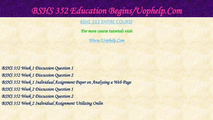 Bshs 352 education begins uophelp com1