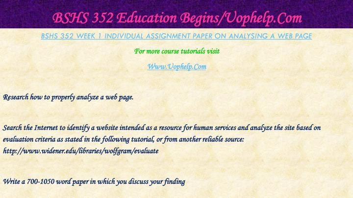 Bshs 352 education begins uophelp com2