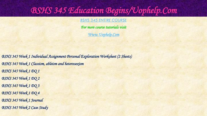 Bshs 345 education begins uophelp com1