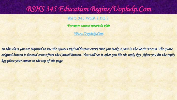 Bshs 345 education begins uophelp com2