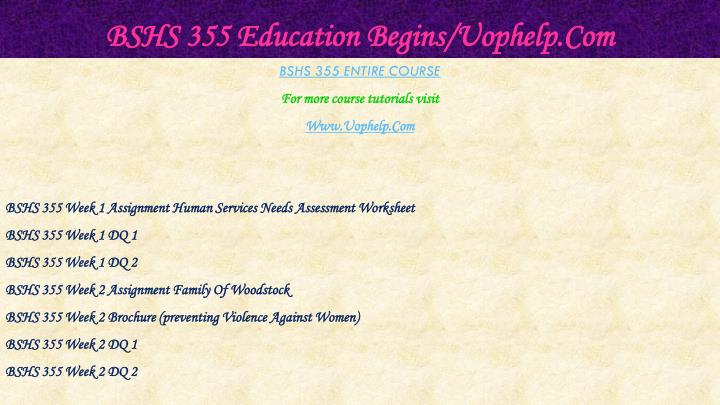 Bshs 355 education begins uophelp com1