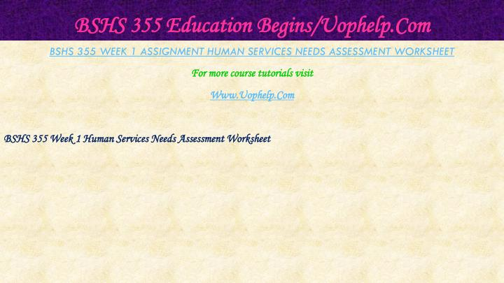 Bshs 355 education begins uophelp com2